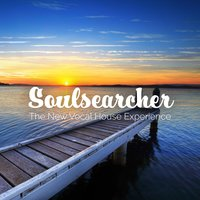 Soulsearcher: The New Vocal House Experience — сборник