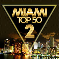 MIAMI TOP 50, Vol. 2 — сборник