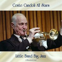 Little Band Big Jazz — Conte Candoli All Stars, Stan Levey / Leroy Vinnegar / Vince Guaraldi / Buddy Collette