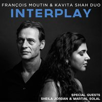 Interplay — François Moutin, Kavita Shah
