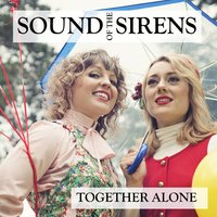 Together Alone — Mark Tucker, Sound Of The Sirens, Phil Beer, Daniele Giovannoni, Hannah Wood, Abbe Martin
