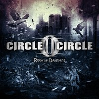 Reign of Darkness — Circle II Circle