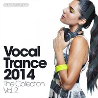 Vocal Trance 2014 - The Collection Volume Two — сборник