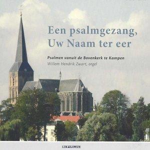 Willem Hendrik Zwart, Jan Quintus Zwart, Samenzangkoor Bovenkerk Kampen - Psalm 43 vers 3 en 4