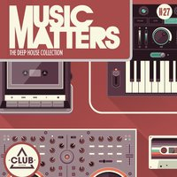 Music Matters - Episode 27 — сборник