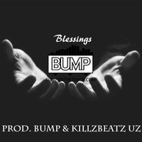 Blessings — Bump