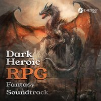 Dark Heroic RPG Fantasy Soundtrack — сборник