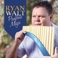 Panflute Magic — Ryan Walt