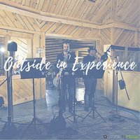 Outside in Music Presents: The Outside in Experience, Vol. 1 — сборник