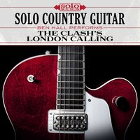 The Clash's London Calling: Solo Country Guitar — Solo Sounds, Ben Hall