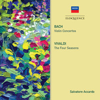 Bach: Violin Concertos / Vivaldi: The Four Seasons — Salvatore Accardo, Margaret Batjer, Douglas Boyd, Christopher Middleton, Chamber Orchestra Of Europe, I Solisti Di Napoli
