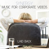 Synergy: Music for Corporate Videos - Laid Back — сборник