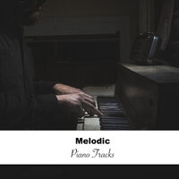 #5 Melodic Piano Tracks — Pianoramix, London Piano Consort, RPM (Relaxing Piano Music), Pianoramix, RPM (Relaxing Piano Music), London Piano Consort