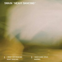 Heavy Dancing — Swain