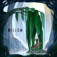 Willow — The Arcadian Wild