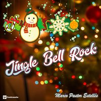 Jingle Bell Rock — Marco Pastor Estelles