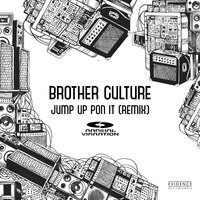 Jump up Pon It — Brother Culture, Radikal Vibration