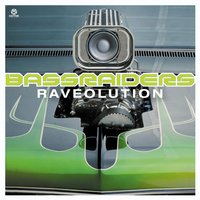 Raveolution — Bassraiders