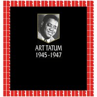 The V-Disc and Victor Recordings 1945-1947 — Art Tatum