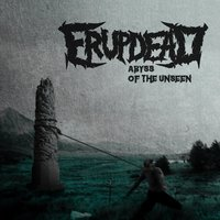 Abyss of the Unseen — Erupdead