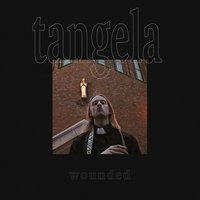 Wounded — Tângela