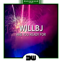 Are You Ready For — WillBJ