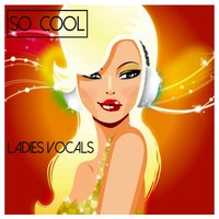 So Cool - Ladies Vocals — сборник
