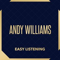 Easy Listening — Andy Williams