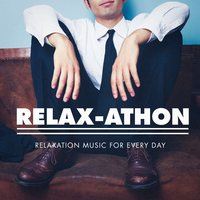Relax-athon - Relaxation Music for Every Day — Густав Малер