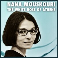 The White Rose Of Athens — Nana Mouskouri