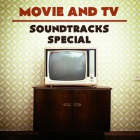 Movie and Tv Soundtracks Special — саундтрек, Best Movie Soundtracks