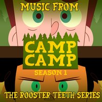 Camp Camp: Season 1 (Music from the Rooster Teeth Series) — сборник
