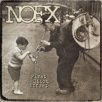 First Ditch Effort — Nofx