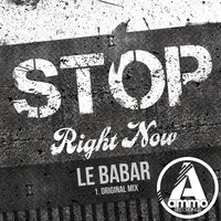 Stop Right Now — Le Babar