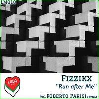 Run After Me — Fizzikx