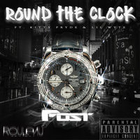 Round the Clock — Lil Wyte, Kitty, Fost