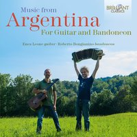 Music from Argentina for Guitar and Bandoneon — Enea Leone & Roberto Bongianino