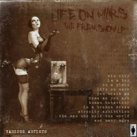 Life On My Mars-The Freakshow LP — сборник