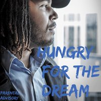 Hungry for the Dream — Greedy Ass Ron