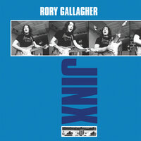 Jinx — Rory Gallagher