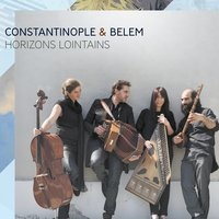 Horizons lointains — Constantinople, Belem