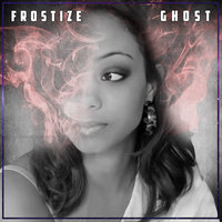 Ghost — Frostize