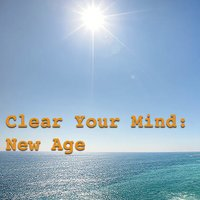 Clear Your Mind: New Age — сборник