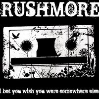 I Bet You Wish You Were Somewhere Else — Rushmore