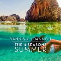 The 4 Seasons: Summer — Yannis K. Ioannou