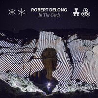 In the Cards — Robert DeLong