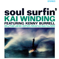 Soul Surfin' — Kenny Burrell, Kai Winding
