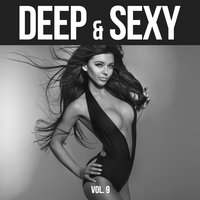 Deep & Sexy - 20 Deep House & Funky House Music Tunes, Vol. 9 — сборник