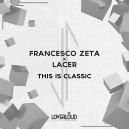 This Is Classic — Francesco Zeta, Lacer