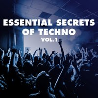 Essential Secrets of Techno, Vol. 1 — сборник